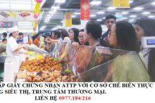 Thủ tục cấp giấy chứng nhận ATTP với cơ sở chế biến thực phẩm trong siêu thị